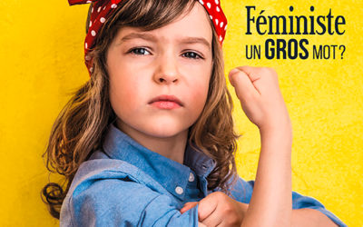 féminisme : un gros mot?
