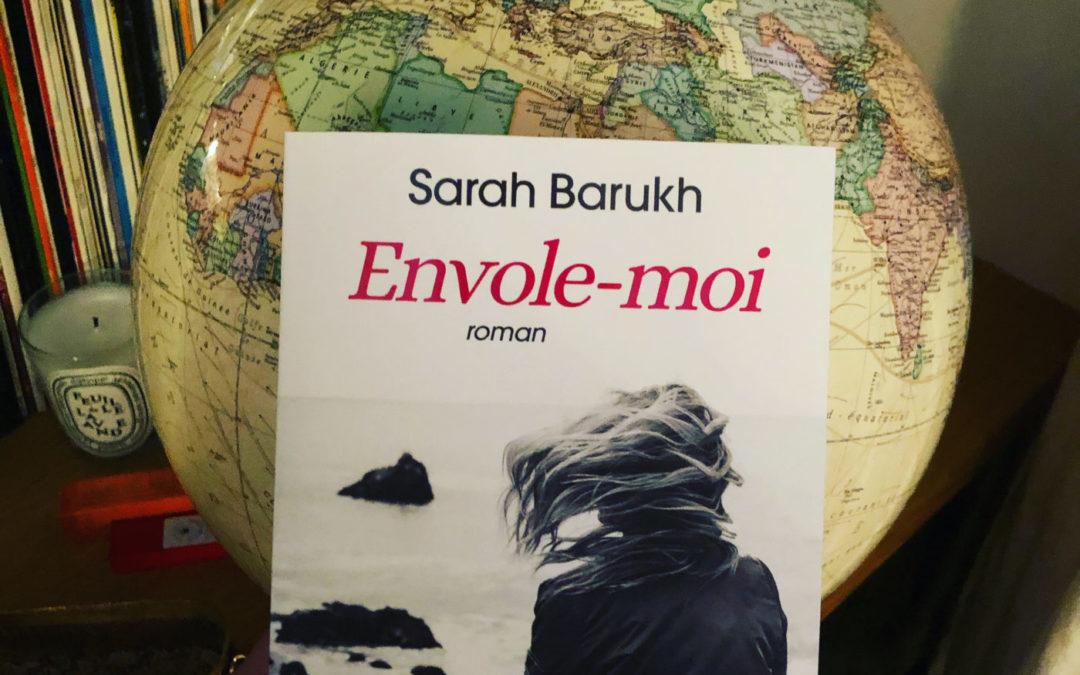 Envole-moi  – Sarah Barukh- roman