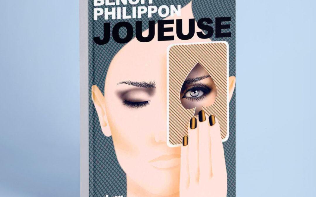 Joueuse – Benoît Philippon – roman